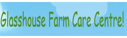 Glasshouse Farm Care Centre